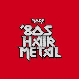 MORE 80'S HAIR METAL-CD BOX...