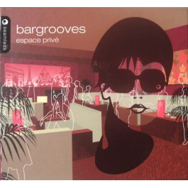 BARGROOVES-ESPACE PRIVE 2CD