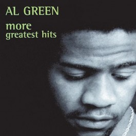 AL GREEN-MORE GREATEST HITS CD