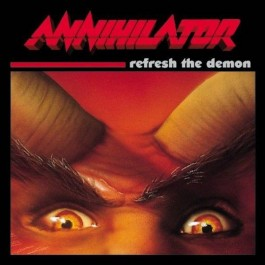 ANNIHILATOR-REFRESH THE...