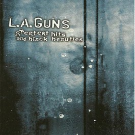 L.A. GUNS-GREATEST HITS AND...