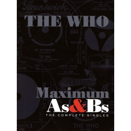 THE WHO-MAXIMUM AS & BS THE...