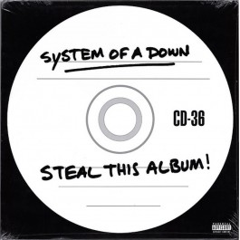 SYSTEM OF A DOWN-STEAL THIS...