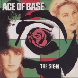ACE OF BASE-THE SIGN VINYL