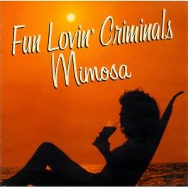 FUN LOVIN CRIMINALS-MIMOSA CD