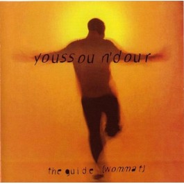 YOUSSOU N DOUR-THE GUIDE...