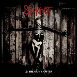 SLIPKNOT-5-THE GRAY CHAPTER...
