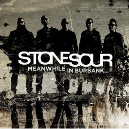 STONE SOUR-MEANWHILE IN...
