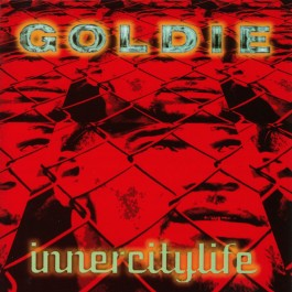 GOLDIE-INNERCITYLIFE (THE...