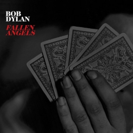 BOB DYLAN-FALLEN ANGELS CD