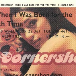CORNERSHOP-WHEN I WAS BORN...