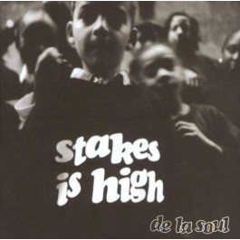 DE LA SOUL-STAKES IS HIGH CD