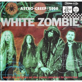 WHITE ZOMBIE-ASTRO-CREEP...