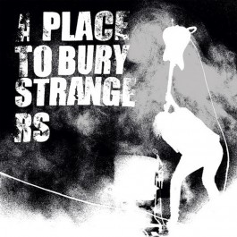 A PLACE TO BURY...