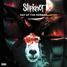 SLIPKNOT-DAY OF THE GUSANO...