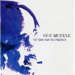 GOD MODULE-VICTIMS AMONG...