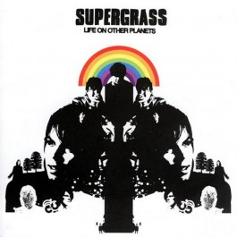 SUPERGRASS-LIFE ON OTHER...