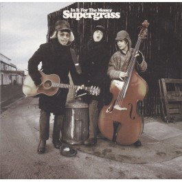 SUPERGRASS-IN IT FOR THE...