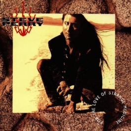 STEVE PERRY-FOR THE LOVE OF STRANGE MEDICINE CD