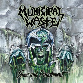 MUNICIPAL WASTE-SLIME AND...