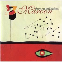 BARENAKED LADIES-MAROON CD