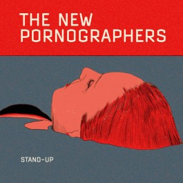 THE NEW PORNOGRAPHERS-STAND...