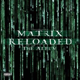 MATRIX RELOADED-SOUNDTRACK...