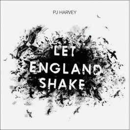PJ HARVEY-LET ENGLAND SHAKE...