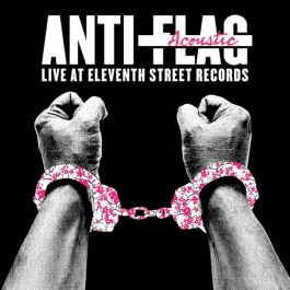 ANTI-FLAG-LIVE ACOUSTIC AT...