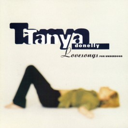 TANYA DONELLY-LOVESONGS FOR...