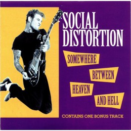 SOCIAL DISTORTION-SOMEWHERE...