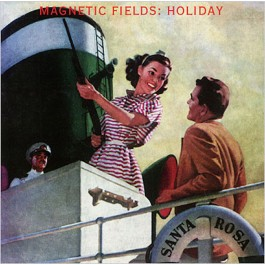THE MAGNETIC FIELDS-HOLIDAY CD