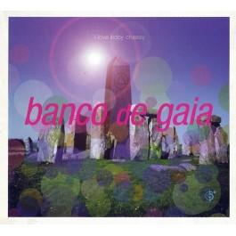 BANCO DE GAIA-I LOVE BABY...
