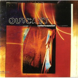 OUTCAST-ROLLERCOASTER CD