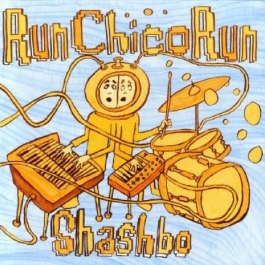 RUN CHICO RUN-SHASHBO CD