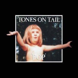 TONES ON TAIL-POP [RSD...