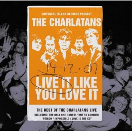 THE CHARLATANS-LIVE IT LIKE YOU LOVE IT [RSD DROPS AUG 2020] VINYL  ……602508601415