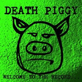 DEATH PIGGY (GWAR)- WELCOME...